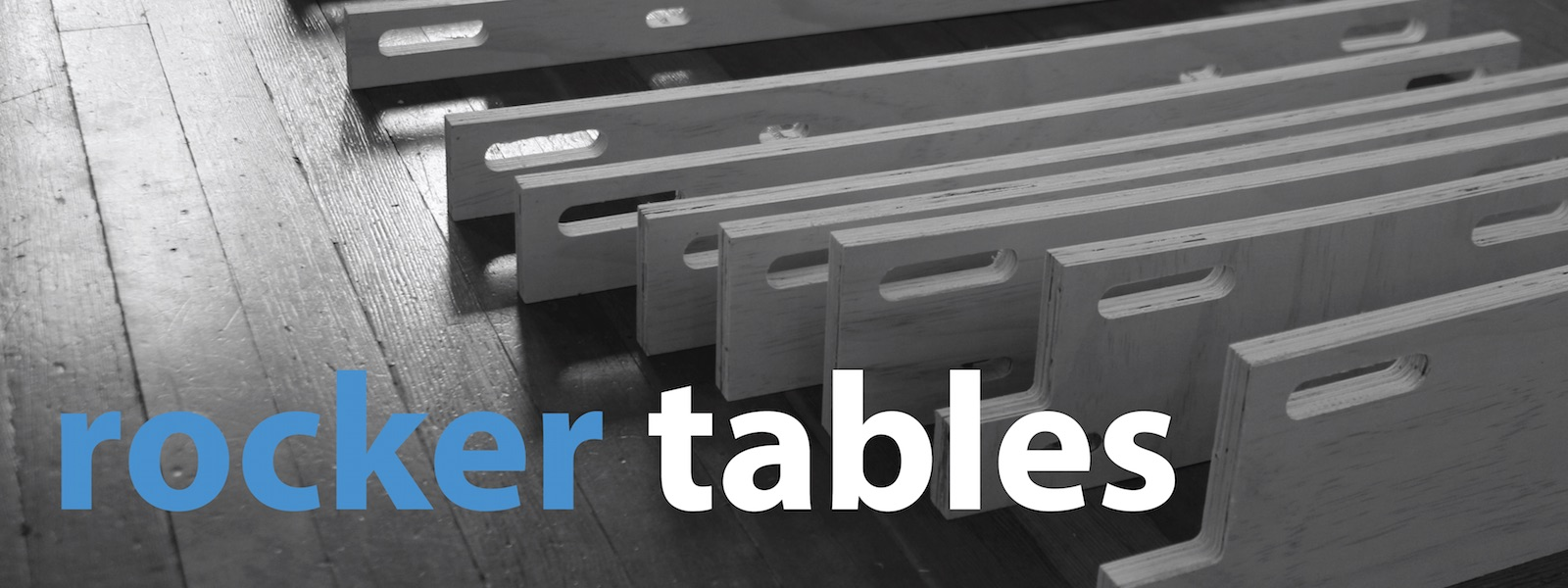 Rocker Table - header